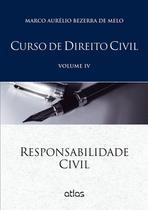 Edição antiga - Curso de Direito Civil - Responsabilidade Civil - - Atlas