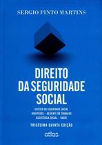 Edição antiga - Direito da Seguridade Social - 35ª Ed. 2015 - Atlas
