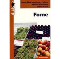Edição antiga - Fome - Col. Diálogo na Sala de Aula - Scipione -