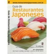 Edição antiga - Guia de Restaurantes Japoneses 2010 - São Paulo - Rio de Janeiro - Curitiba - Londrina - Maringá - Jbc -