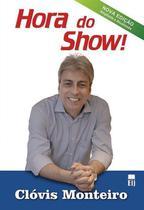Edição antiga - Hora do Show! - 2ª Ed. 2014 - Ideia jurídica