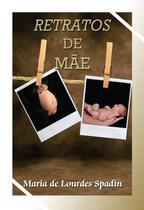 Edição antiga - Retratos de Mãe - Ceac -