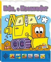 Edu, o escavador - col - pequenas maquinas - Todolivro Ed