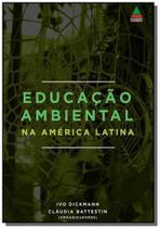Educação Ambiental na América Latina - Autor independente -