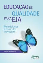 Educação de Qualidade para Eja: Metodologias e Currículos Inovadores -   -