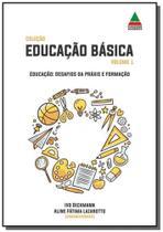 Educação: desafios da práxis e formação - Autor independente