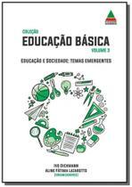 Educação e sociedade: temas emergentes - Autor independente