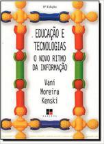 Educacao E Tecnologias - Papirus - Papirus editora