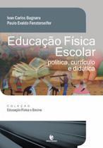 Educação Física Escolar: Política, Currículo e Didática - Unijui -