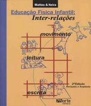 Educacao Fisica Infantil - Inter-relacoes - Phorte -