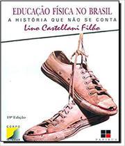 Educacao Fisica No Brasil - Pap - Papirus