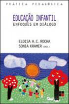 Educaçao infantil - enfoques em dialogo - Papirus