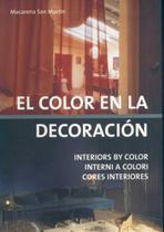El Color En La Decoración-Interior By Color-Interni A Colori-Cores Interiores - Kolon-onlybook-loft