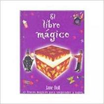 El libro mágico - Planeta do brasil - grupo planeta