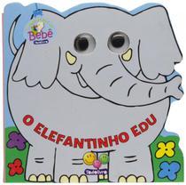 Elefantinho edu, o - col.olhinhos da floresta - Todolivro -