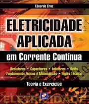 Eletricidade Aplicada Em Corrente Continua - 02 Ed - Erica