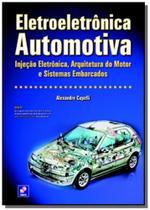 Eletroeletronica automotiva: injecao eletronica, a - Editora erica ltda