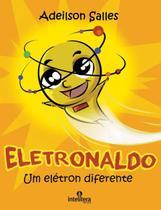 Eletronaldo - Um Elétron Diferente - Intelitera