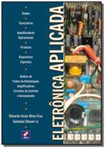 Eletronica aplicada - Editora erica ltda