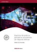 Eletrônica de potência aplicada ao acionamento de máquinas elétricas - Senai
