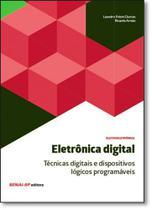 Eletrônica Digital: Técnicas Digitais e Dispositivos Lógicos Programáveis - Senai