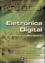 Eletronica digital - teoria e laboratorio - Erica