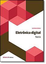 Eletrônica Digital: Teoria - Série Eletroeletrônica - Senai