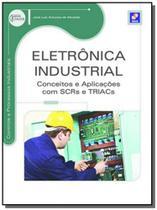 Eletronica industrial: conceitos e aplicacoes com - Editora erica ltda