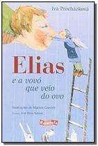 Elias e a vovo que veio do ovo - Escarlate -