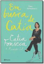 Em Busca de Catia: Um Romance - Planeta do brasil - grupo planeta