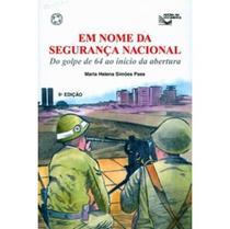 Em Nome da Segurança Nacional - Col. História em Documentos - Atual