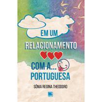 Em um relacionamento amoroso com a... língua portuguesa - Scortecci Editora -
