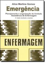 Emergência: Planejamento e Organização da Unidade Assistência de Enfermagem - Epu