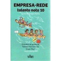 Empreso-Rede Talento Nota 10-(9788529301587) O Modelo De Gestao De Talentos Humanos Do Grupo Algar (Cicero Domingos Penha) - Cultura