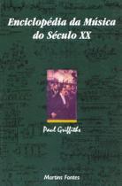 Enciclopedia Da Musica Do Seculo Xx - Wmf Martins Fontes -