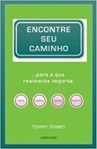 Encontre seu caminho - Larousse Do Brasil Partic Ltda (Cajamar) -