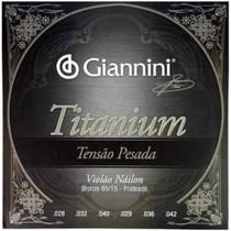 Encordoamento para  Violão Giannini - Nylon - Tensão Pesada Titanium GENWTA -