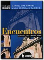Encuentros espanhol para o ensino medio - ibep -