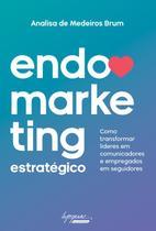 Endomarketing estrategico - Integrare Business