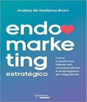 Endomarketing estrategico - Integrare -