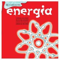 Energia: eletricidade, calor, energia, sol, luz, fogo, combustao........... - Dcl - difusao
