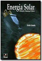 Energia Solar: utilização e empregos práticos - Hemus -