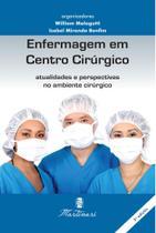 Enfermagem em Centro Cirúrgico  Atualidades e Perspectivas no Ambiente Cirúrgico - Editora martinari
