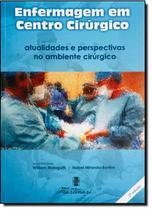 Enfermagem Em Centro Cirurgico / Malagutti - Martinari