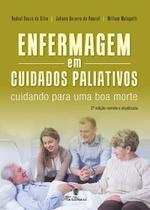 Enfermagem em Cuidados Paliativos - Cuidando para uma boa mo - Martinari -