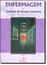 Enfermagem Em Unidade De Terapia Intensiva / Cheregatti - Martinari