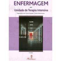 Enfermagem - Em Unidade de Terapia Intensiva - Editora martinari