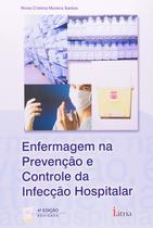 Enfermagem Na Prevenção E Controle Infecão Hospitalar - Érica