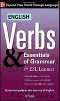 English verbs and essentials of grammar for esl learners - Mcgraw-hill -