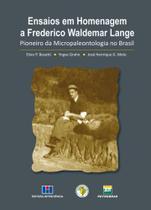 Ensaios em Homenagem A Frederico Waldemar Lange-Pioneiro da Micropaleontologia No Brasil - Interciência -